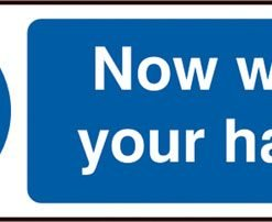 NOW WASH YOUR HANDS SELF ADHESIVE VINYL SIGN (PACK OF 5)