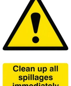 CLEAN UP ALL SPILLAGES SIGN